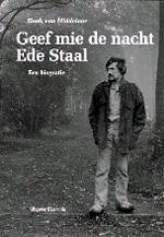Henk van Middelaar - Geef mie de nacht Ede Staal