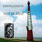 De Esborgzangers - Vast as Stoal