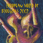 Various artists - European World of Bluegrass 2002