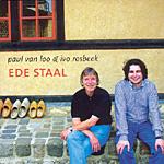 Paul van Loo & Ivo Rosbeek - Ede Staal
