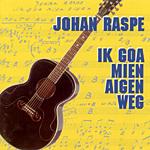 Johan Raspe - Ik goa mien aigen weg