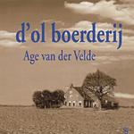 Age van der Velde - d'Ol boerderij