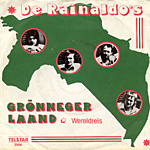 Rainaldo's - Grönneger laand/Wereldreis (single)